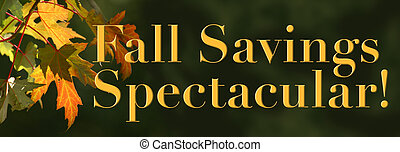 Fall Savings Spectacular! - Horizontal illustration with...