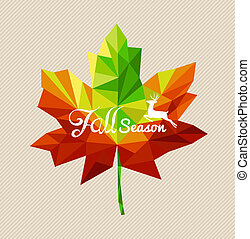 Fall season text and deer over colorful geometric leaf....