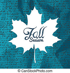 """""""Fall season"""" text Autumn leaf with writings background EPS1"""