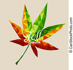 Fall season text over colorful geometric autumn leaf. EPS10 vector file with transparency for easy editing.