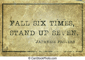 fall six times JP - Fall six times, stand up seven - ancient...