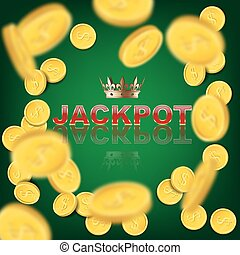 Falling coins on green background with Jackpot word. Vector casino background.