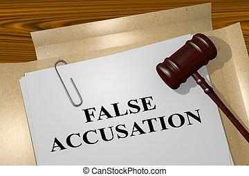 False Accusation legal concept