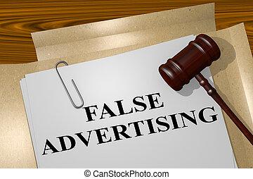 False Advertising concept - 3D illustration of 'FALSE ...