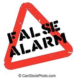 False Alarm rubber stamp