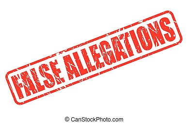 FALSE ALLEGATIONS red stamp text