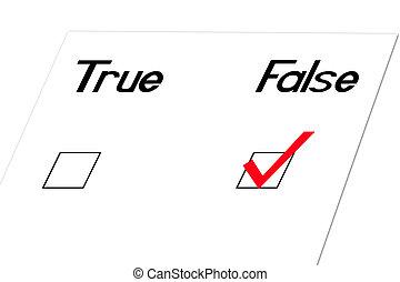False-Angled - True and false question at an angle