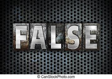 "False Concept Metal Letterpress Type - The word ""False""..."