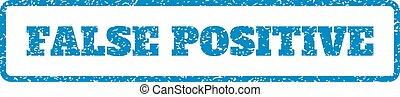 False Positive Rubber Stamp