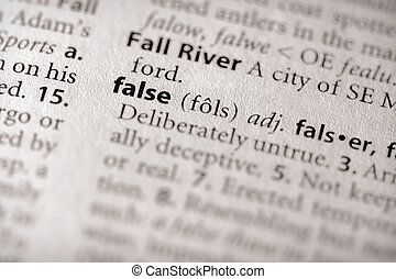 """False - Selective focus on the word """"false"""". Many more word ..."""