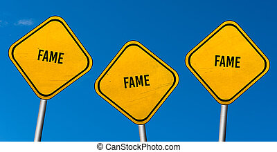 fame - yellow signs with blue sky