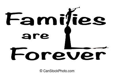 Families Are Forever - A families are forever sign in blck...
