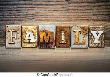 "Family Concept Letterpress Theme - The word ""FAMILY"" written..."