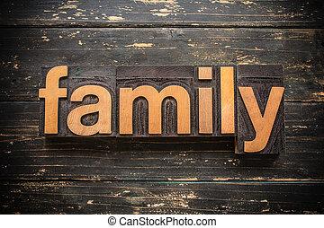 Family Concept Vintage Wooden Letterpress Type Word