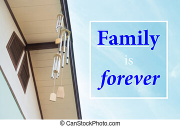 Family is forever beautiful quote on blur blue sky