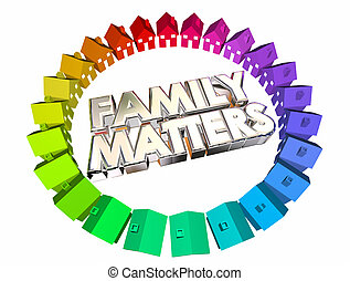 Family Matters People Relatives Relationships 3d...