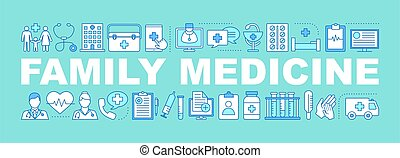 Family medicine word concepts banner