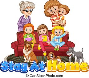 Family member with stay at home sign illustration