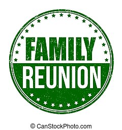 Family reunion sign or stamp