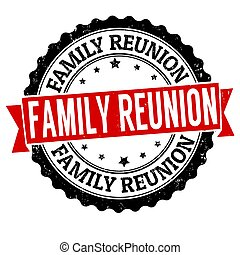 Family reunion sign or stamp on white background, vector...