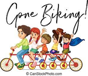 Family riding bike with phrase gone biking