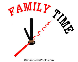 family time  , clock concept