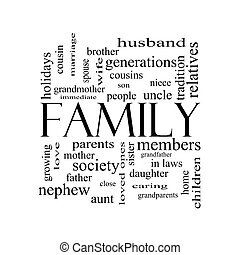 Family Word Cloud Concept in black and white with great...