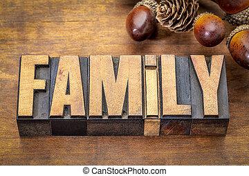 family word in vintage wood type