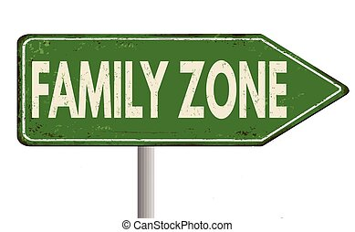 Family zone vintage rusty metal sign on a white background, ...