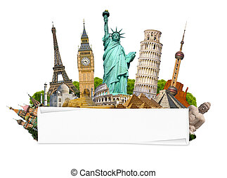 Famous monuments of the world with blank rolled paper