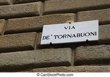 Famous Street in Florence Italy with Road Sign