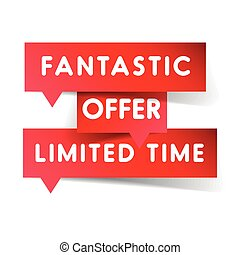 Fantastic offer limited time label red vector