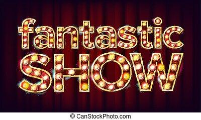 fantastyczny, afisz, pokaz, cyrk, styl, ilustracja, znak, jarzący się, vector., broszura, lamps., chorągiew, świąteczny, design.