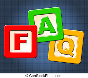 Faq Kids Blocks Means Frequently Asked Questions And...