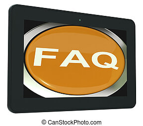 FAQ Tablet Shows Frequently Asked Question - FAQ Tablet...