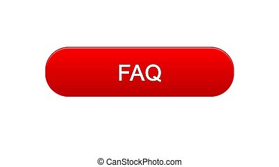 FAQ web interface button red color, customer assistance, online support