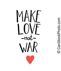 fare l'amore, non, guerra, lettering.