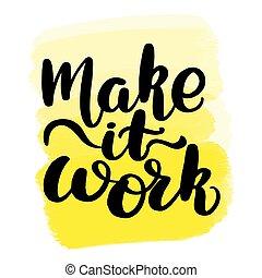 fare, lavoro, esso