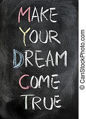 fare, tuo, sogno, venire, vero