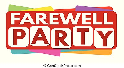 Farewell party banner design on white background, vector...