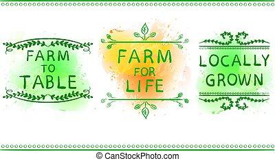 FARM FOR LIFE, FARM TO TABLE, LOCALLY GROWN. Hand drawn...