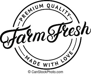 Farm Fresh hand written lettering logo, label, badge, emblem for organic food, products packaging, farmer market. Vintage retro style. Calligraphic inscription. Isolated. Vector illustration.
