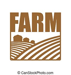 Farm logo. Agriculture sign. Arable land and farm lands