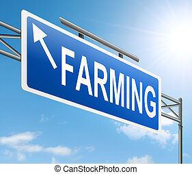Illustration depicting a sign with a farming concept.