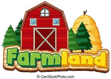 Farmland sign with red barn and haystack