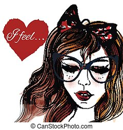 Fashion illustration with hand drawn pretty girl in glasses closed eyes and heart with signature I feel on it