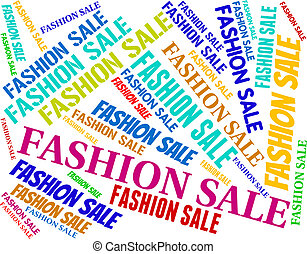 Fashion Sale Shows Discount Reduction And Stylish - Fashion...