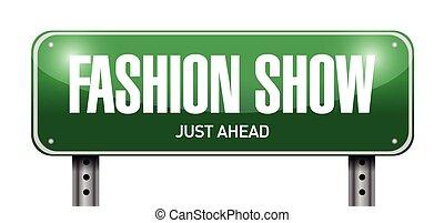 fashion show road sign illustration design over a white background