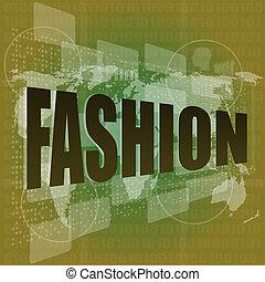 Fashion word on digital screen background