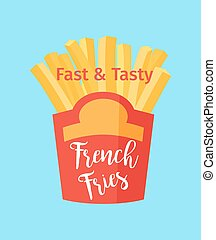 Fast and tasty french fries poster